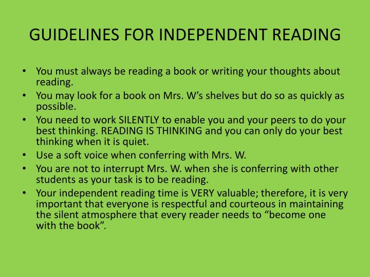 GUIDELINES FOR INDEPENDENT READING