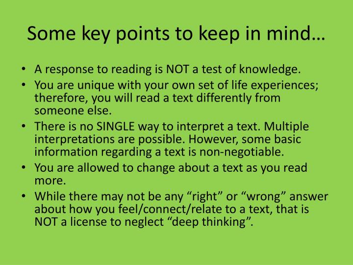Some key points to keep in mind…