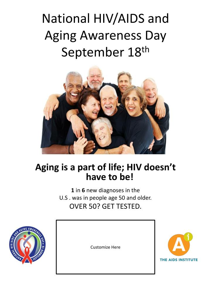 Aging is a part of life; HIV doesn't have to be!