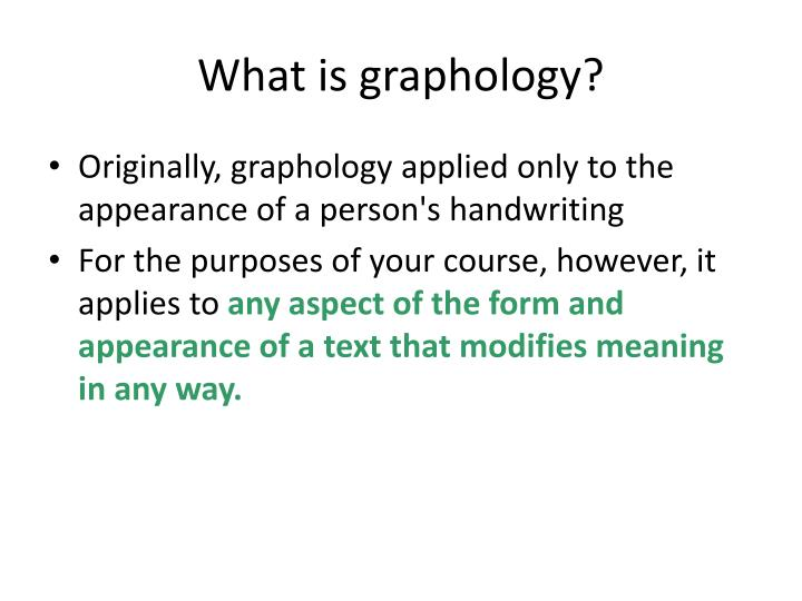 What is graphology