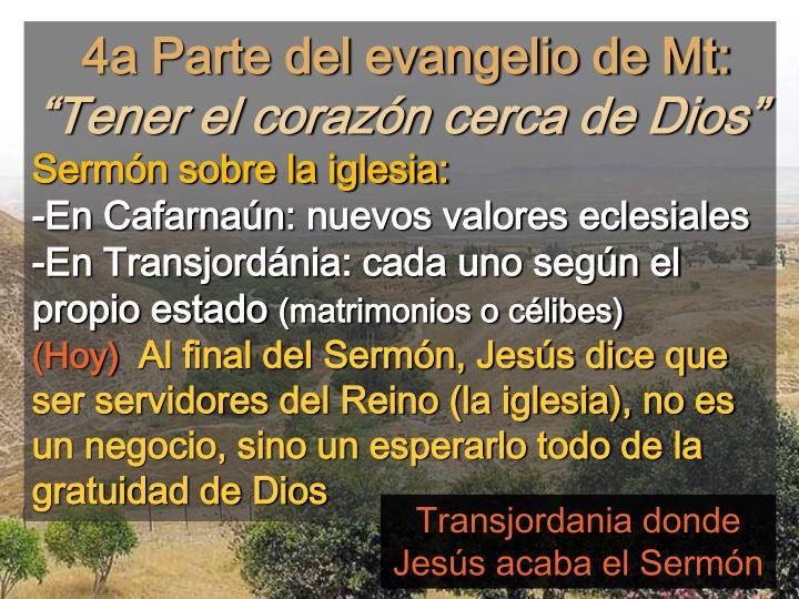 4a Parte del evangelio de Mt: