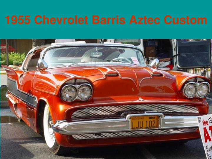 1955 Chevrolet Barris Aztec Custom