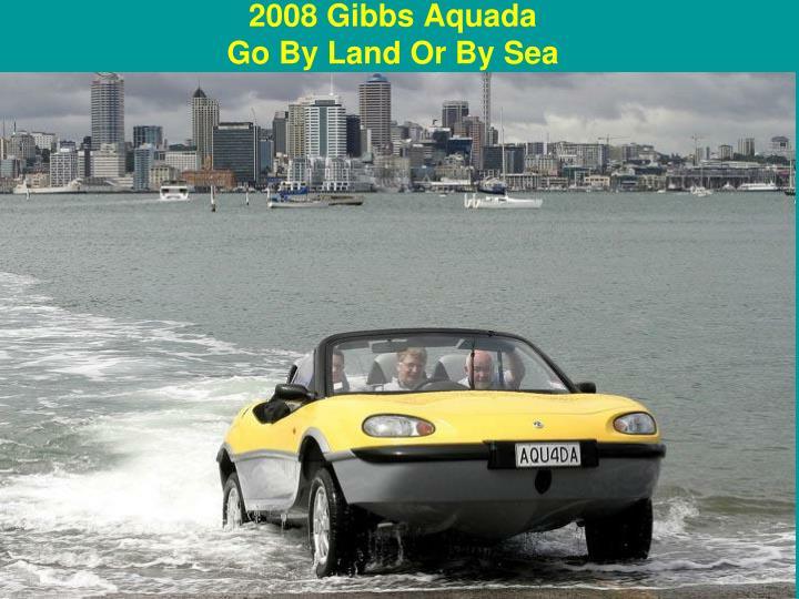 2008 Gibbs Aquada