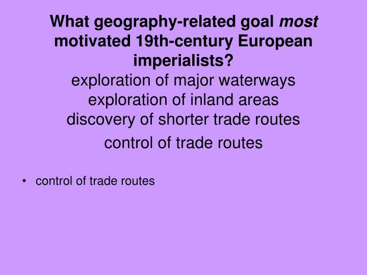 What geography-related goal
