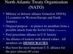 north atlantic treaty organization nato