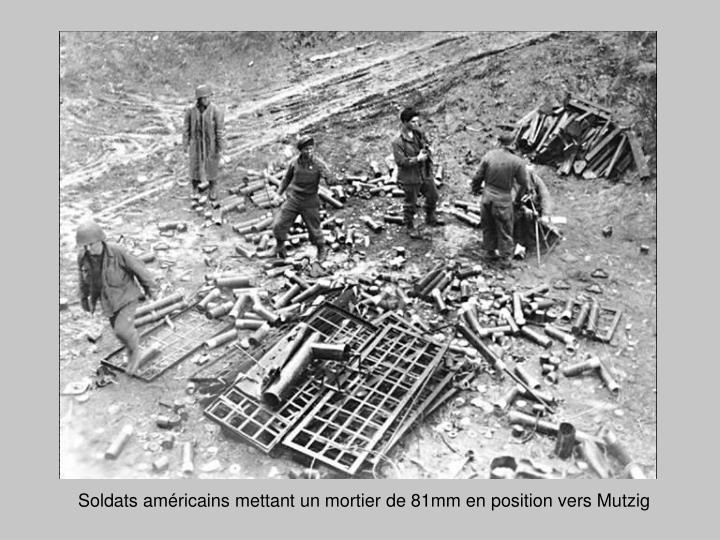 Soldats américains mettant un mortier de 81mm en position vers Mutzig