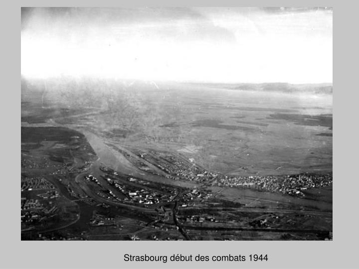 Strasbourg début des combats 1944