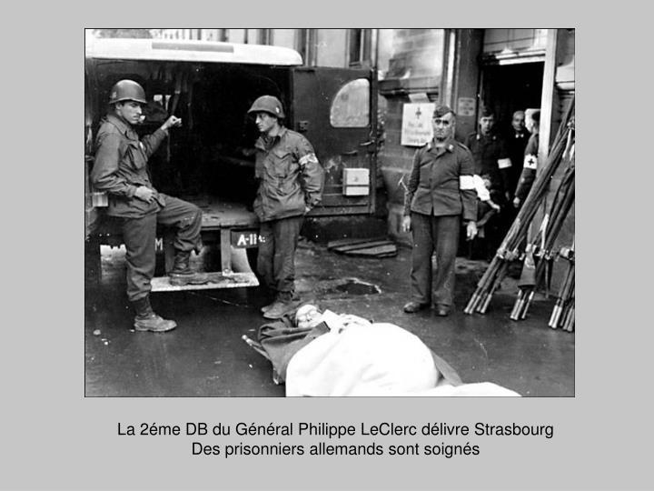 La 2éme DB du Général Philippe LeClerc délivre Strasbourg