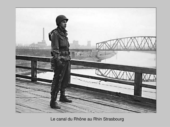 Le canal du Rhône au Rhin Strasbourg