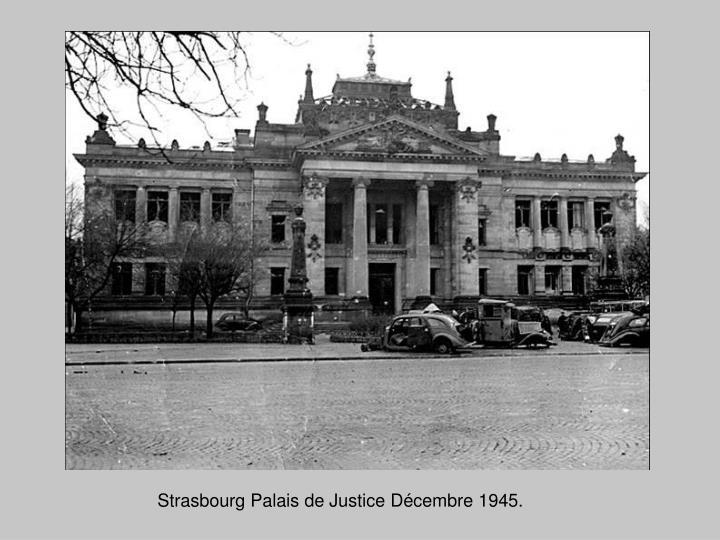 Strasbourg Palais de Justice Décembre 1945.