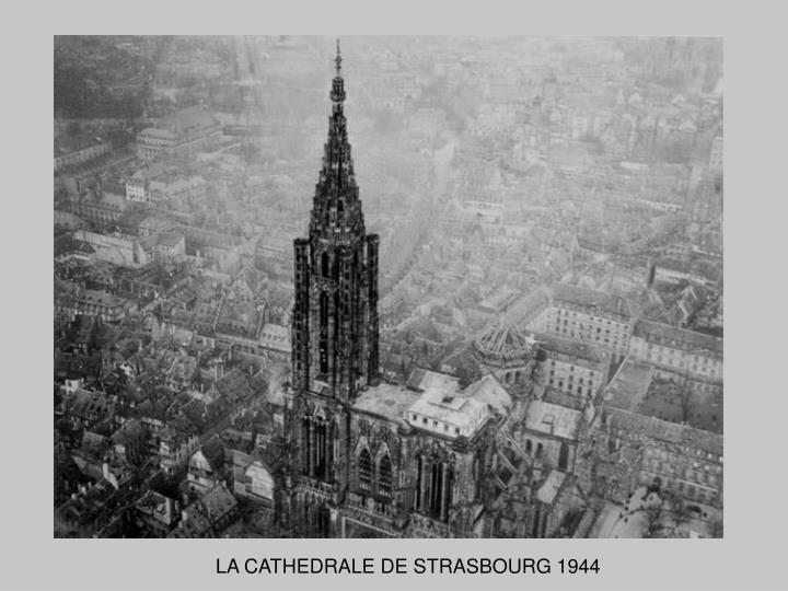 LA CATHEDRALE DE STRASBOURG 1944