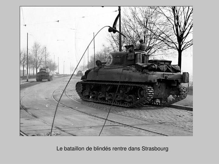 Le bataillon de blindés rentre dans Strasbourg