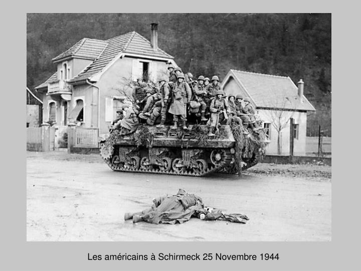 Les américains à Schirmeck 25 Novembre 1944