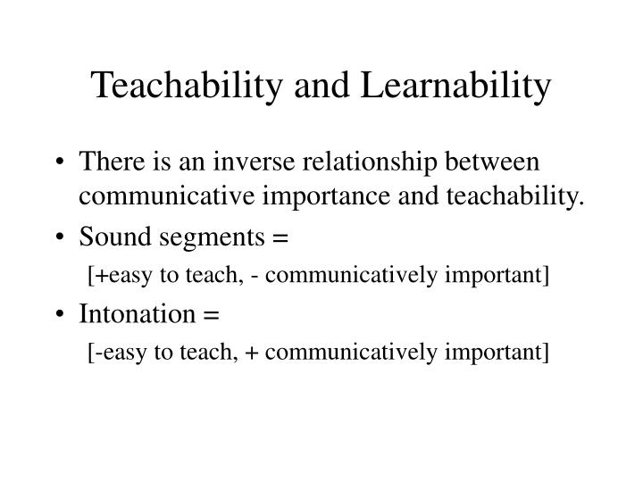 Teachability and Learnability