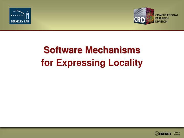 Software Mechanisms