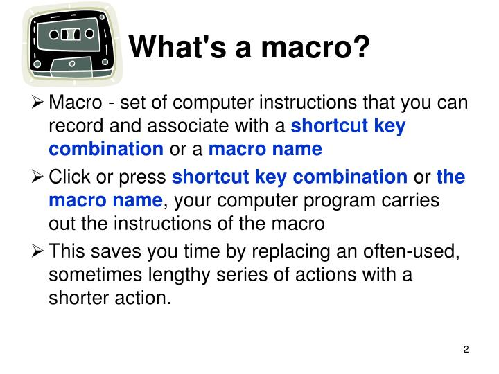 What's a macro?