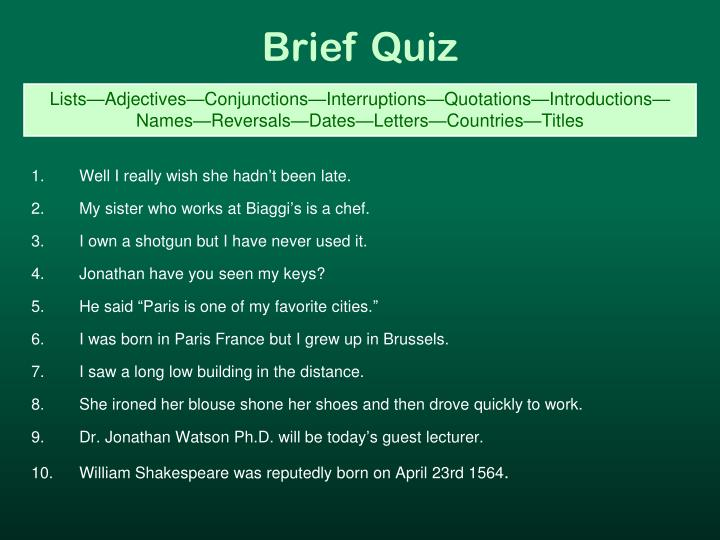 Brief Quiz