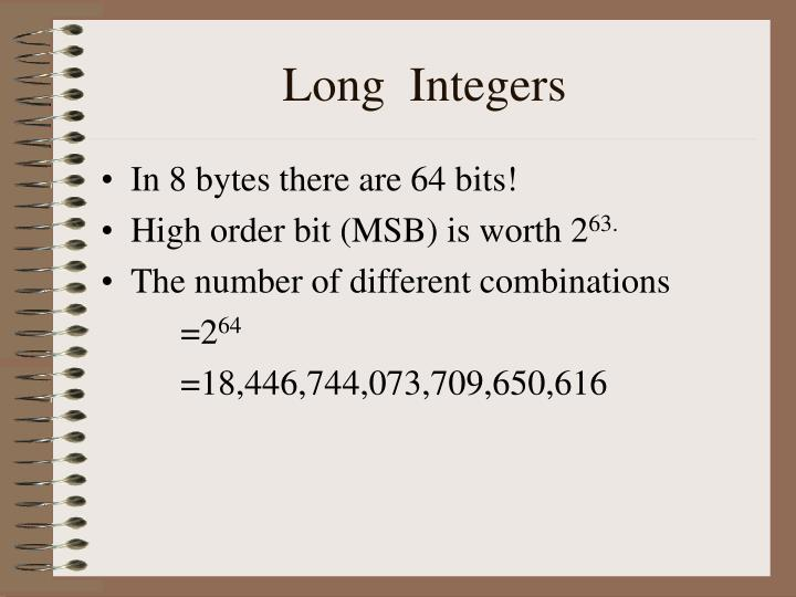 Long  Integers