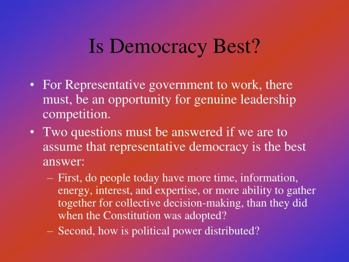 Is Democracy Best?