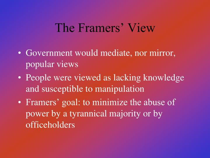 The Framers' View