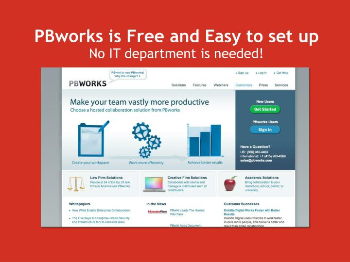 PBworks is Free and Easy to set up
