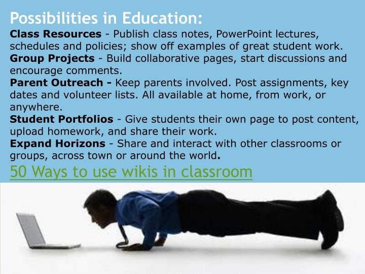 Possibilities in Education: