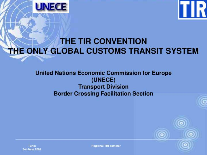 THE TIR CONVENTION