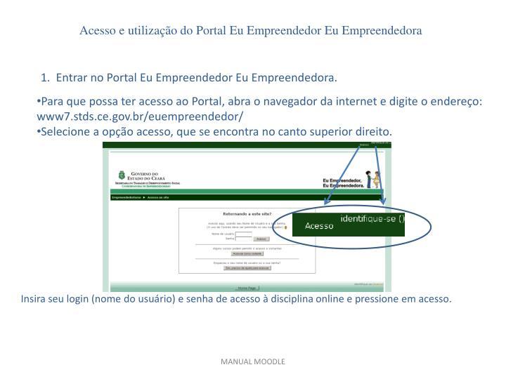 Acesso e utilização do Portal Eu Empreendedor Eu Empreendedora