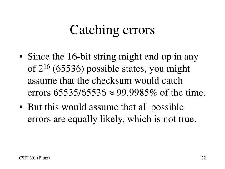 Catching errors
