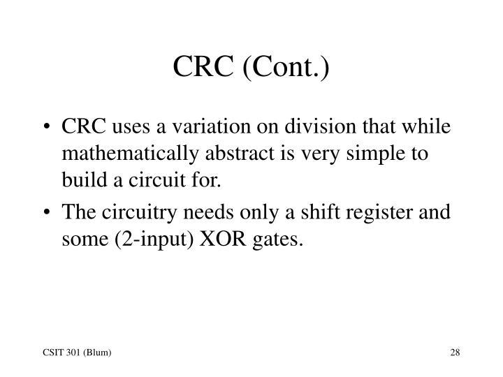 CRC (Cont.)