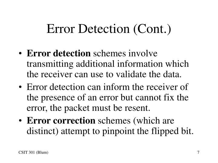 Error Detection (Cont.)