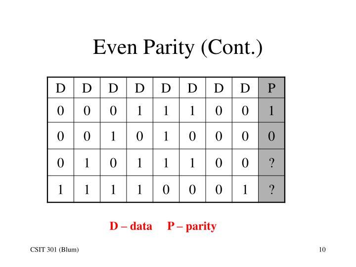 Even Parity (Cont.)