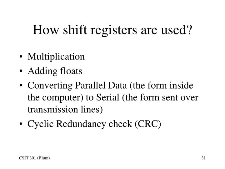 How shift registers are used?