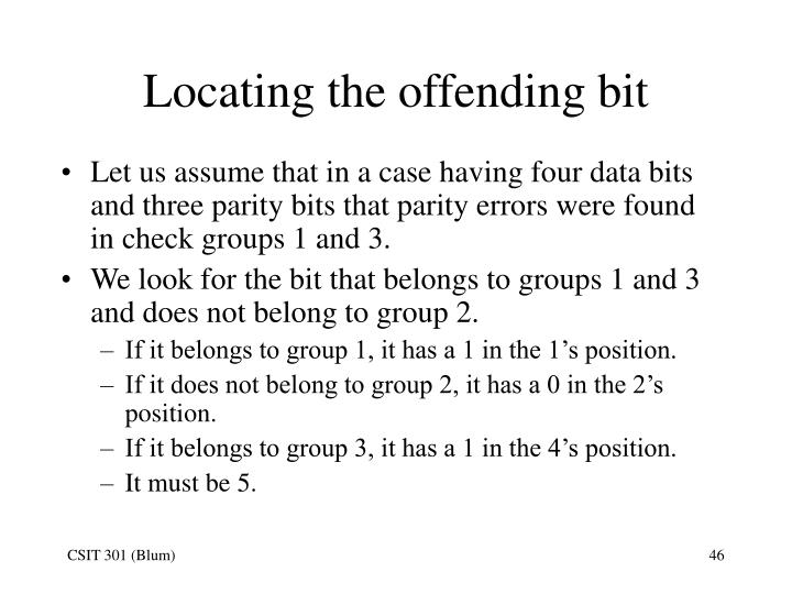 Locating the offending bit