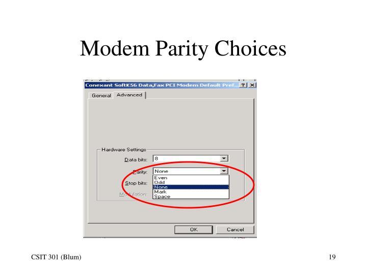 Modem Parity Choices