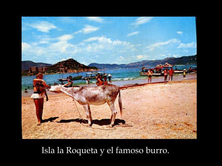 Isla la Roqueta y el famoso burro.