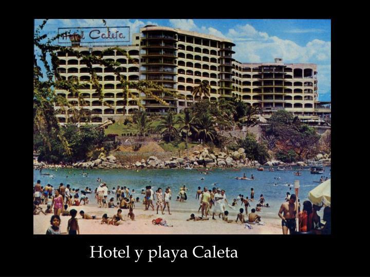 Hotel y playa Caleta
