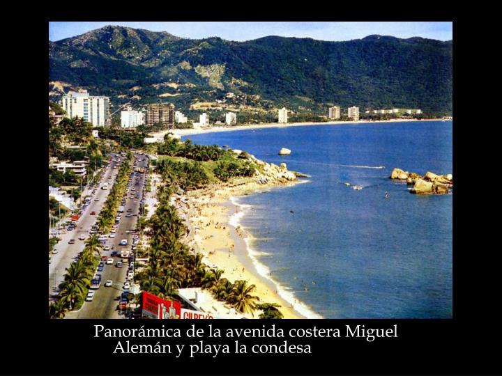Panorámica de la avenida costera Miguel Alemán y playa la condesa
