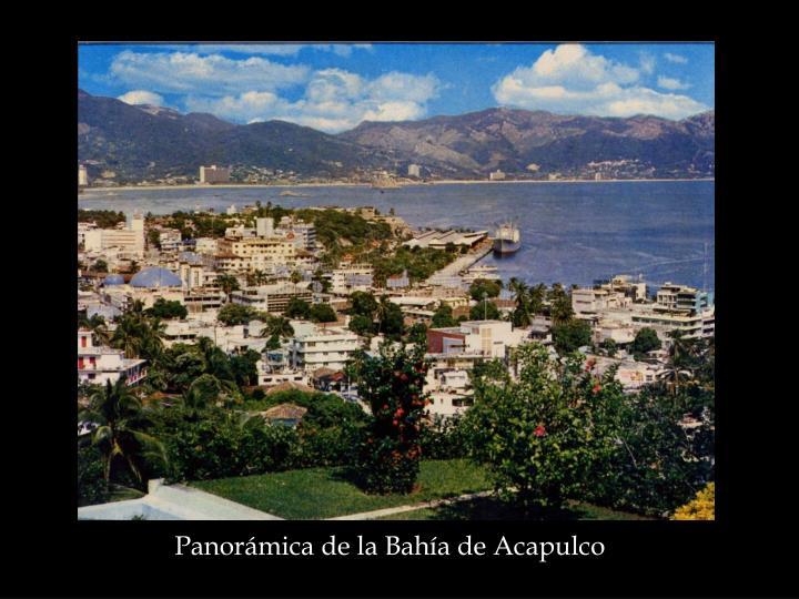 Panorámica de la Bahía de Acapulco