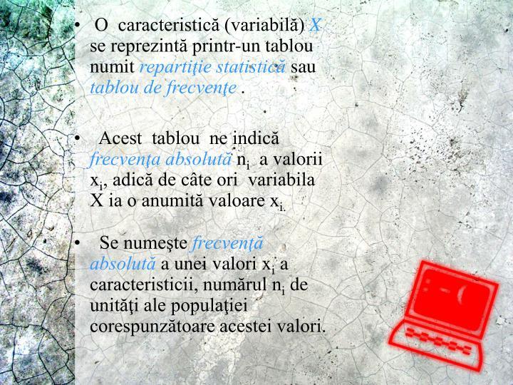 O  caracteristică (variabilă)