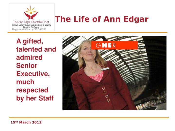 A gifted, talented and admired Senior Executive, much respected by her Staff