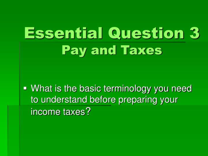 Essential Question 3