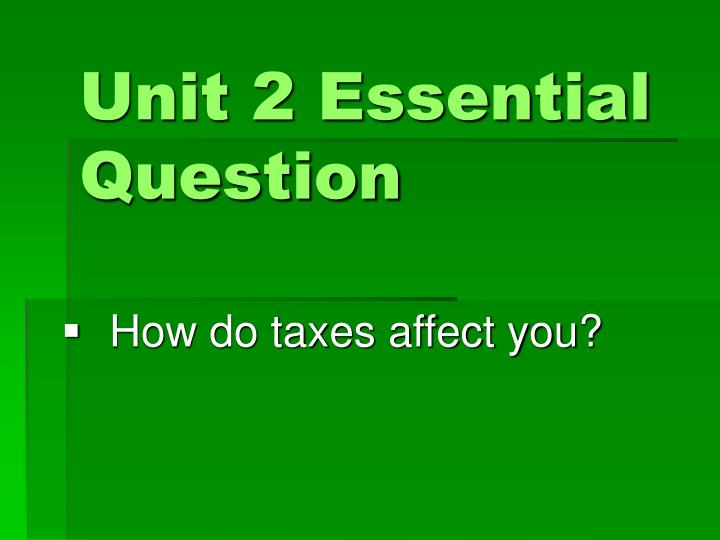 Unit 2 Essential Question