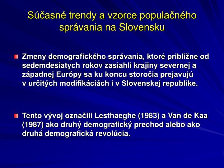 Súčasné trendy a vzorce populačného správania na Slovensku
