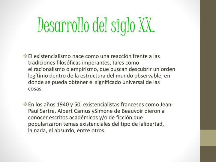 Desarrollo del siglo XX.