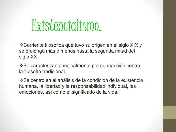 Existencialismo.