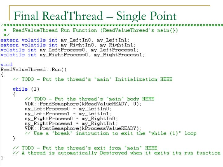 Final ReadThread – Single Point