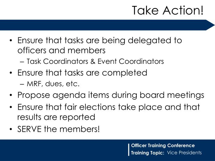 Ensure that tasks are being delegated to officers and members
