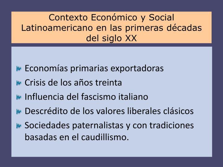 Contexto Económico y Social Latinoamericano en las primeras décadas del siglo XX