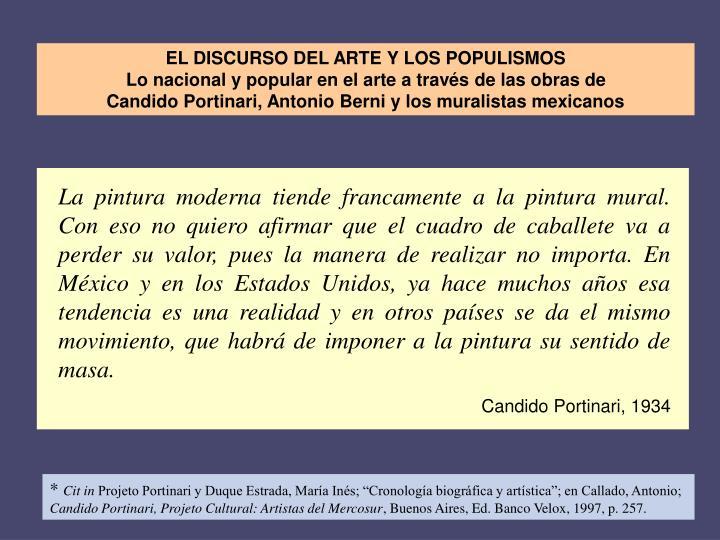 EL DISCURSO DEL ARTE Y LOS POPULISMOS